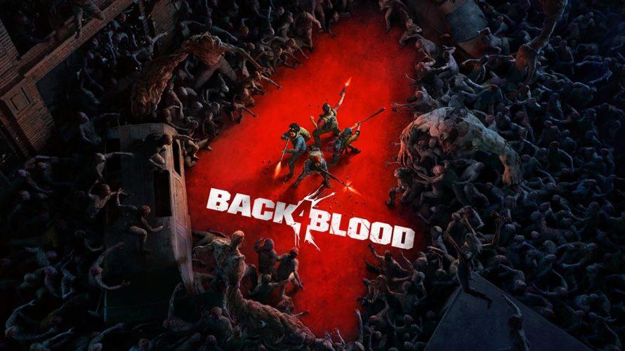 『Back 4 Blood』始動。L4D2開発陣によるゾンビ×FPS×Co-opが帰ってくる!